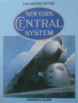 The History of the New York Central (New York Central System)