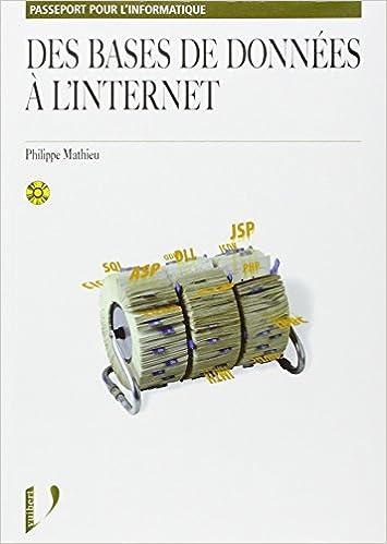 Téléchargements de livres électroniques gratuits sur téléphones mobiles Des bases de données à l'Internet by Philippe Mathieu ePub