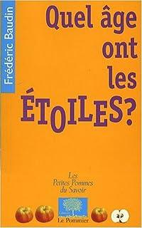 Quel âge ont les étoiles ?, Baudin, Frédéric