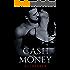 Cash Money: (A Grity Bad Boy Romance) (Bad Money Series Book 4)
