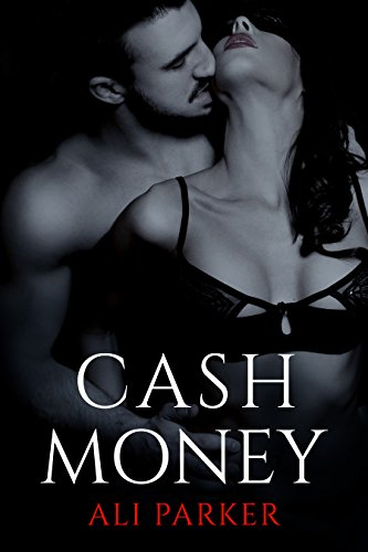 Cash Money: (A Grity Bad Boy Romance) (Bad Money Series Book ()
