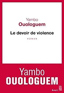 Le devoir de violence, Ouologuem, Yambo