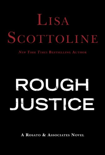 Rough Justice (Rosato & Associates Book 3)