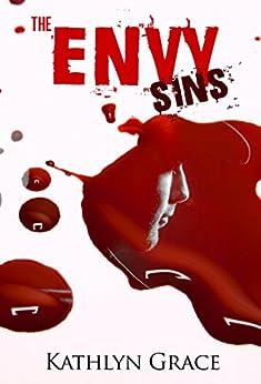 Download for free Psychological Thriller A Novel: The Envy Sins: