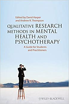 Book Qualitative Research Methods in Mental Health and Psychotherapy: A Guide for Students and Practitioners