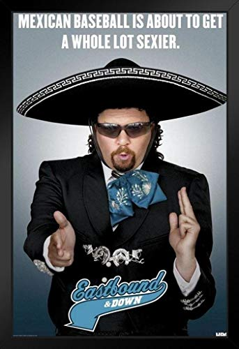 Pyramid America Eastbound & Down Sexier Mexican Baseball Framed Poster 14x20 inch]()