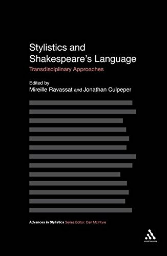 Stylistics and Shakespeare's Language: Transdisciplinary Approaches by Continuum