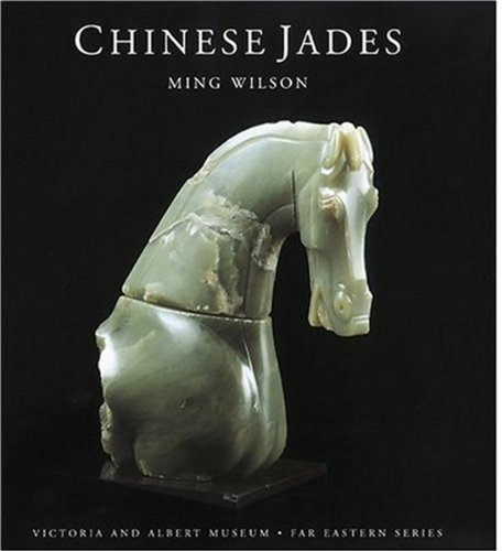 Chinese Jades (Victoria & Albert Museum Far Eastern Series)