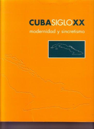 cuba-siglo-xx-modernidad-y-sincretismo