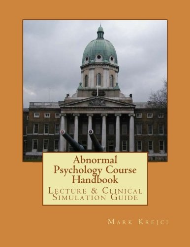 abnormal psychology course Sop—social psychology undergraduate courses general psychology ifs 2036 language: body, mind, and world (3)  abnormal psychology (3) prerequisite: psy 2012.