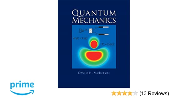 Quantum mechanics a paradigms approach david mcintyre corinne a quantum mechanics a paradigms approach david mcintyre corinne a manogue janet tate 9780321765796 amazon books fandeluxe Image collections