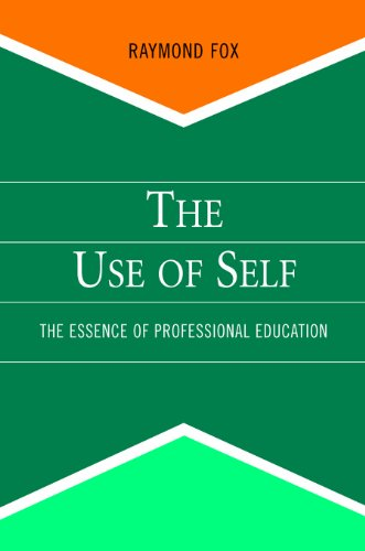 The Use of Self: The Essence of Professional Education