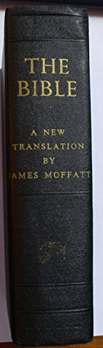 The Holy Bible A New Translation.
