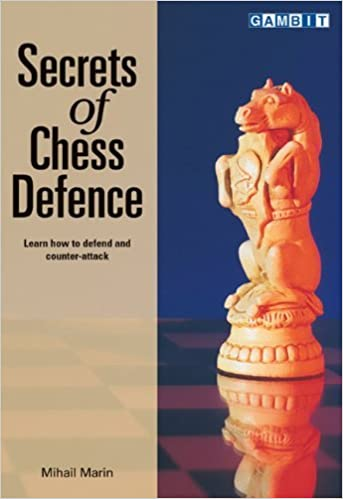 Book Secrets of Chess Defence by Mihail Marin (2003-12-01)