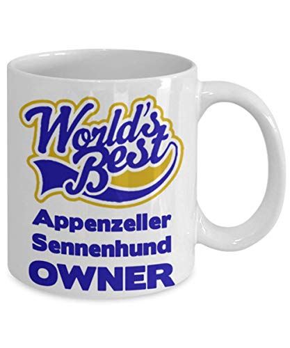 """Funny Coffee Mug For Appenzeller Sennenhund Owners:""""Worlds Best Appenzeller Sennenhund Owner"""" Coffee/Tea Cup, Personal/Special Dog Lovers Gift 2"""