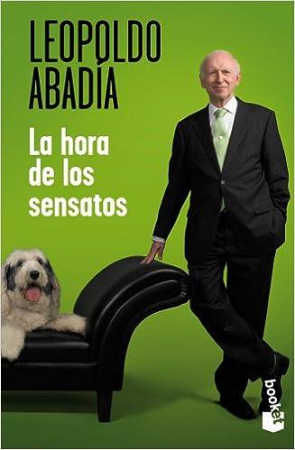 La hora de los sensatos (Verano 2012): Amazon.es: Leopoldo ...