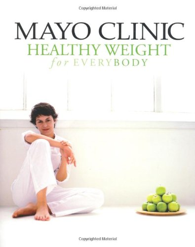 Download Mayo Clinic Healthy Weight for Everybody pdf