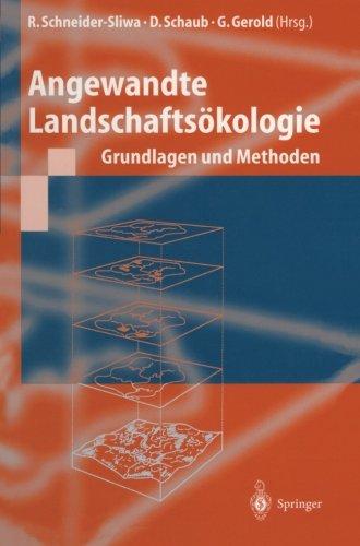 Angewandte Landschaftsökologie: Grundlagen und Methoden (German Edition)
