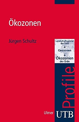 Ökozonen (utb Profile, Band 3424)
