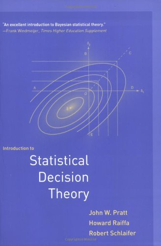 Introduction to Statistical Decision Theory (The MIT Press)