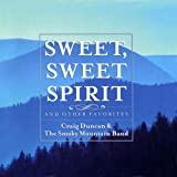 Sweet, Sweet Spirit and Other Favorites