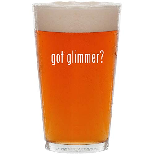 got glimmer? - 16oz All Purpose Pint Beer Glass