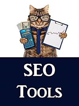SEO 2017: SEO Toolbook - Directory of FREE Search Engine Optimization Tools by [McDonald, Jason]