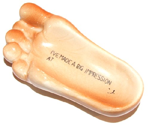 I've Made a Big Impression Ceramic Pottery Advertising Foot - Pottery Impressions