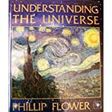 Understanding the Universe, Flower, Phillip, 0314578803