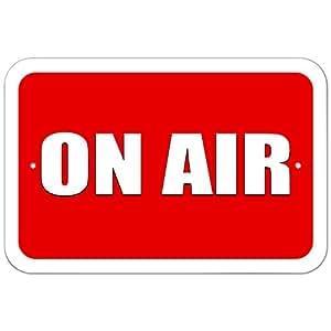 "Plastic Sign On Air Recording Radio Podcast - 6"" x 9"" (15.3cm x 22.9cm)"