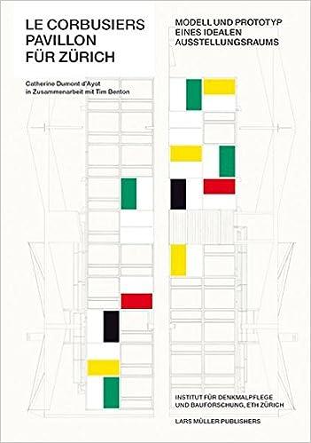Le Corbusiers Pavillon für Zürich: Modell und Prototyp eines ...