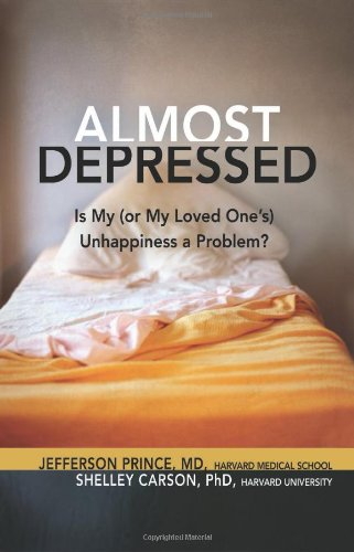 Almost Depressed: Is My (or My Loved One's) Unhappiness A Problem (The Almost Effect)