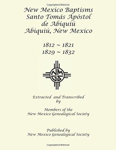 New Mexico Baptisms: Santo Tomas Apostol de Abiquiu: 1812-1821, 1829-1832