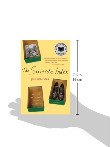 The Suicide Index: Putting My Father's Death in Order: Joan