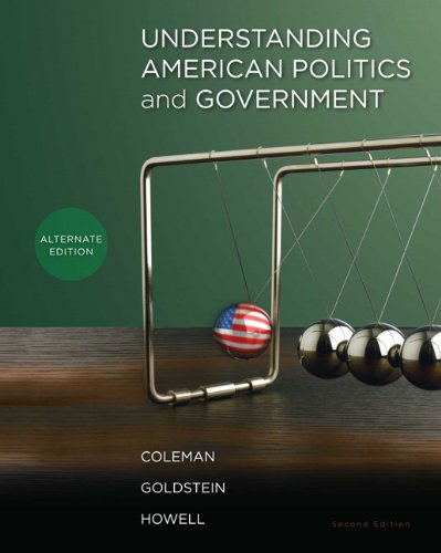 Understanding American Politics and Government, Alternate...