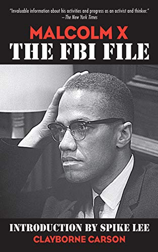 Malcolm X: The FBI File (The Death And Life Of Malcolm X)