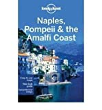img - for Naples Pompeii & the Amalfi Coast (Lonely Planet Naples, Pompeii & the Amalfi Coast) (Paperback) - Common book / textbook / text book