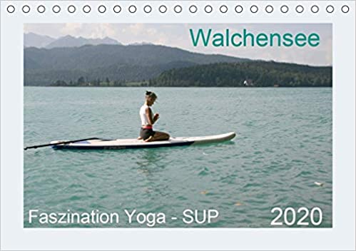 Faszination Yoga - SUP Tischkalender 2020 DIN A5 quer : Yoga ...