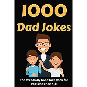 1000 Dad Jokes: The Dreadfully Good Joke Book for Dads and Their Kids (Funny Dad Jokes) | NEW COMEDY TRAILERS | ComedyTrailers.com