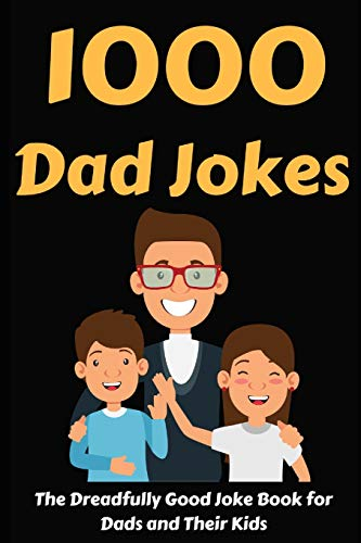 1000 Dad Jokes: The Dreadfully Good Joke Book for Dads and Their Kids | NEW COMEDY TRAILERS | ComedyTrailers.com