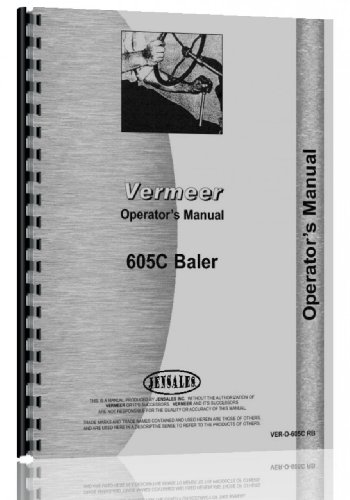 (Vermeer 605C Round Baler Operators Manual)