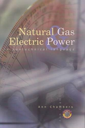 Natural Gas & Electric Power in Nontechnical Language (Pennwell Nontechnical Series) by Brand: Pennwell Corp