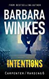Intentions: A Lesbian Detective Novel (Carpenter/Harding Series Book 6)