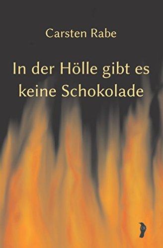 In der Hölle gibt es keine Schokolade (Historia Inferni, Band 1)