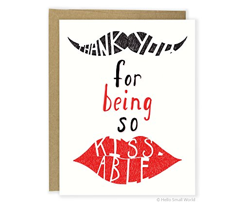 Funny Love Card, Cute SO Card, Boyfriend Card, Anniversary, Thank You For Being So Kissable, Mustache
