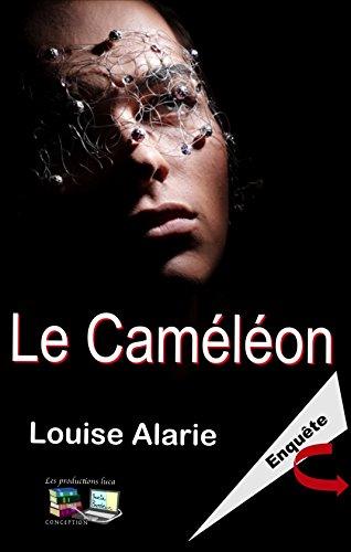 Amazon Com Le Cameleon Enquete Serie Enquete Roman