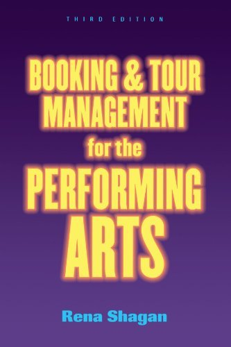 Booking and Tour Management for the Performing Arts by Rena Shagan (2001-07-01) por Rena Shagan