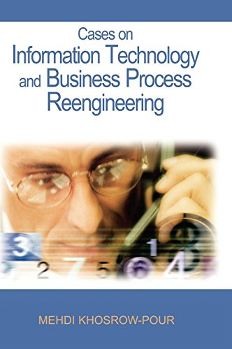 Cases on Information Technology And Business Process Reengineering by Brand: Idea Group Publishing
