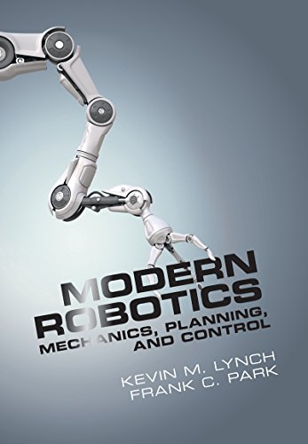 Modern Robotics: Mechanics, Planning, and ()