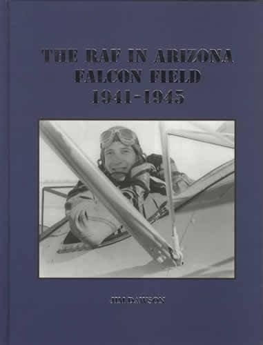 Download The RAF in Arizona: Falcon Field, 1941-1945 ebook